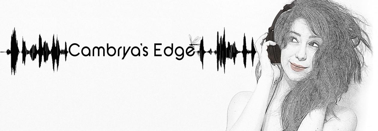 Cambrya's Edge